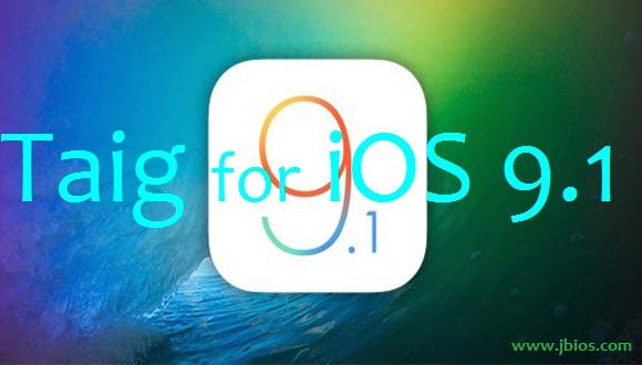 Taig iOS 9.1